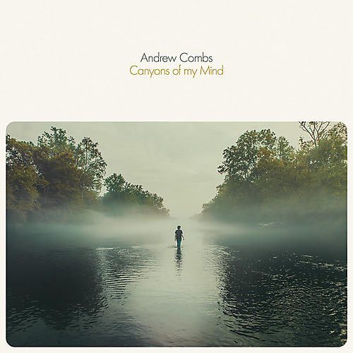 Alliance Andrew Combs - Canyons Of My Mind