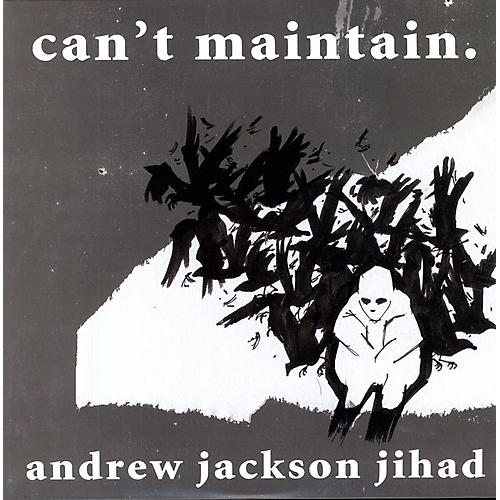 Alliance Andrew Jackson Jihad - Can't Maintain