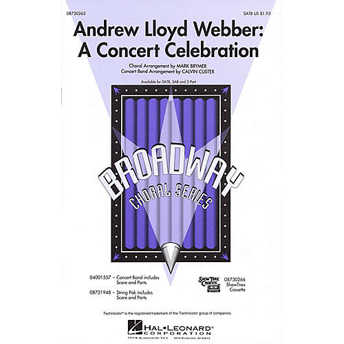 Hal Leonard Andrew Lloyd Webber: A Concert Celebration (Medley) 2-Part Arranged by Mark Brymer