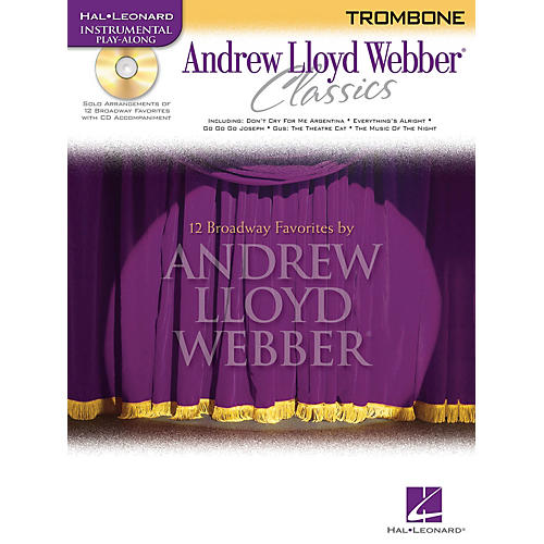 Hal Leonard Andrew Lloyd Webber Classics - Trombone Instrumental Play-Along Series Softcover with CD