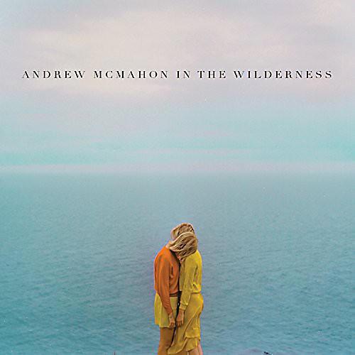 Alliance Andrew McMahon - Andrew McMahon in the Wilderness