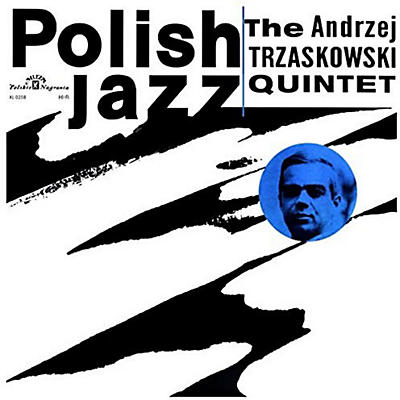 Andrzej Trzaskowski - Andrzej Trzaskowski Quintet (Polish Jazz)