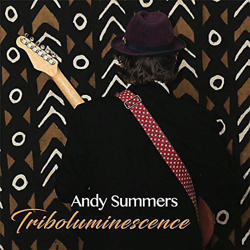 Alliance Andy Summers - Triboluminescence