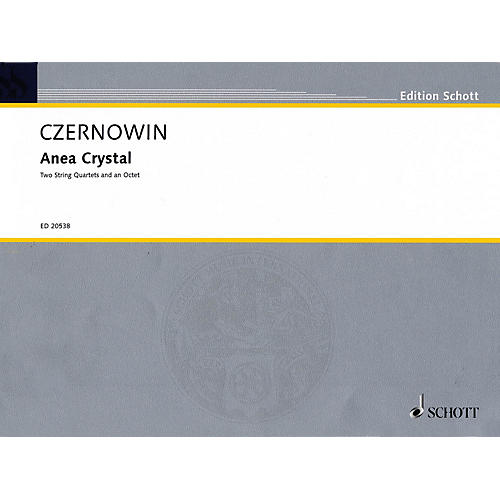 Schott Anea Crystal (String Quartet or Two String Quartets) String Series Softcover Composed by Chaya Czernowin