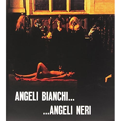 Alliance Angeli Bianchi...Angeli Neri (Witchcraft '70) (Original Soundtrack)