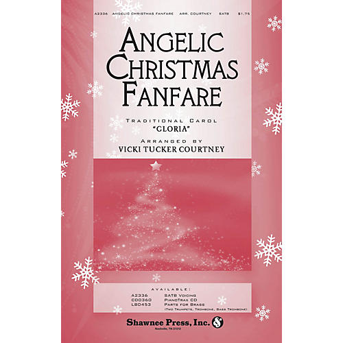 Shawnee Press Angelic Christmas Fanfare SATB arranged by Vicki Tucker Courtney