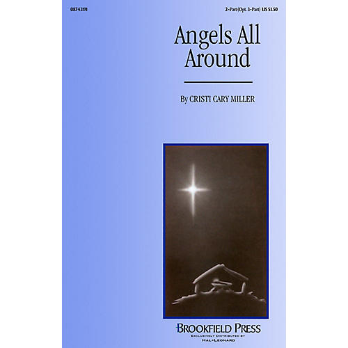 Brookfield Angels All Around (2-Part (opt. 3-Part)) 2-Part arranged by Cristi Cary Miller