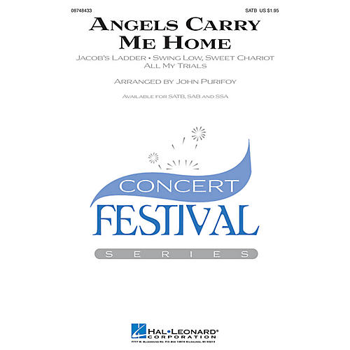 Hal Leonard Angels Carry Me Home (Medley) SAB Arranged by John Purifoy
