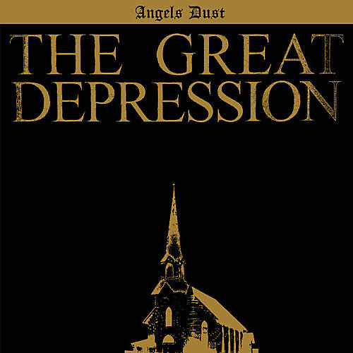 Alliance Angels Dust - The Great Depression