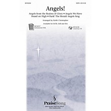 PraiseSong Angels! (Medley) SATB arranged by Keith Christopher