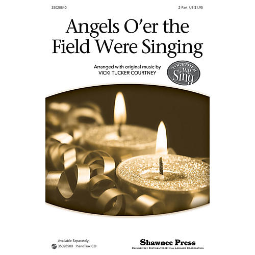 Shawnee Press Angels O'er The Field Were Singing (Together We Sing Series) 2-Part composed by Vicki Tucker Courtney