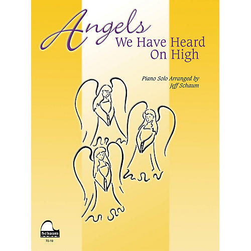 SCHAUM Angels We Have Heard on High Educational Piano Series Softcover