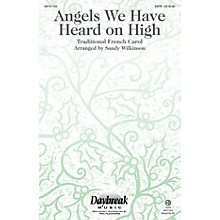 Daybreak Music Angels We Have Heard on High SATB arranged by Sandy Wilkinson