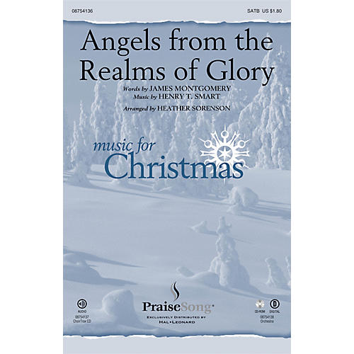PraiseSong Angels from the Realms of Glory CHOIRTRAX CD Arranged by Heather Sorenson