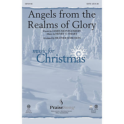 PraiseSong Angels from the Realms of Glory SATB arranged by Heather Sorenson