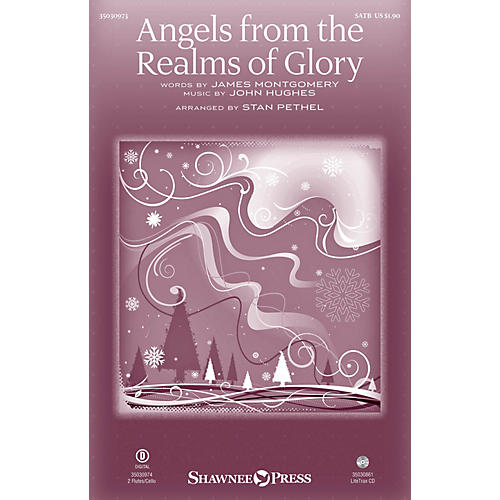 Shawnee Press Angels from the Realms of Glory SATB arranged by Stan Pethel