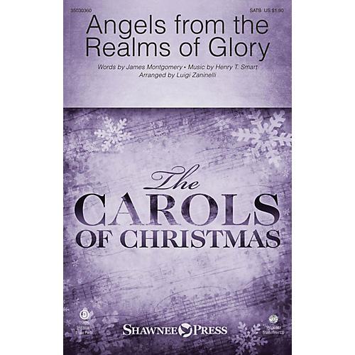 Shawnee Press Angels from the Realms of Glory Studiotrax CD Arranged by Luigi Zaninelli