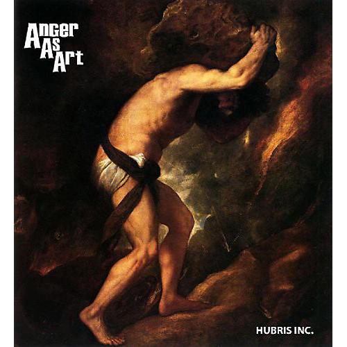 Alliance Anger as Art - Hubris Inc