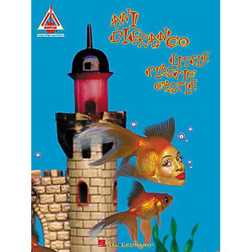 Hal Leonard Ani DiFranco - Little Plastic Castle Piano, Vocal, Guitar Songbook
