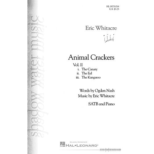 Shadow Water Music Animal Crackers II SATB composed by Eric Whitacre