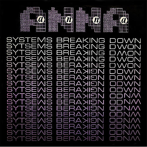 Alliance Anna - Systems Breaking Down