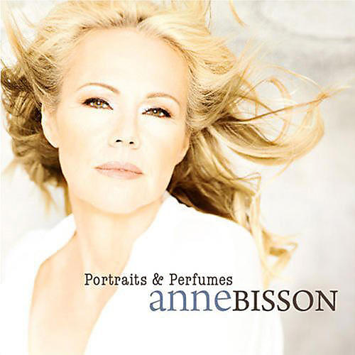 Alliance Anne Bisson - Portraits and Perfumes