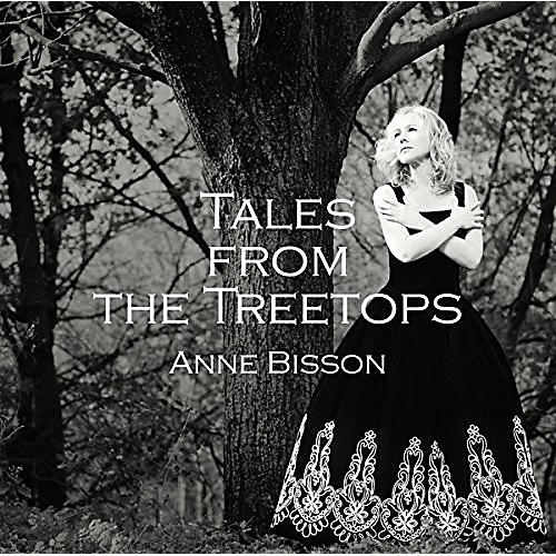 Alliance Anne Bisson - Tales from the Treetops