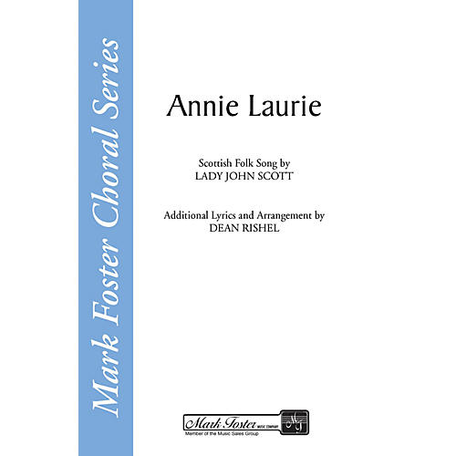 Shawnee Press Annie Laurie SATB a cappella arranged by Dean Rishel