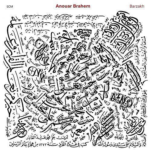 Alliance Anouar Brahem - Barzakh