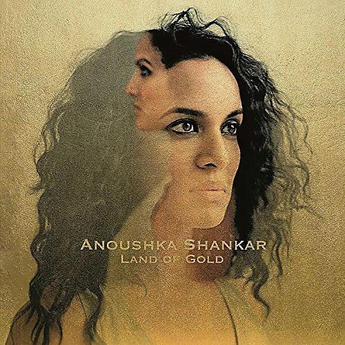 Alliance Anoushka Shankar - Land Of Gold