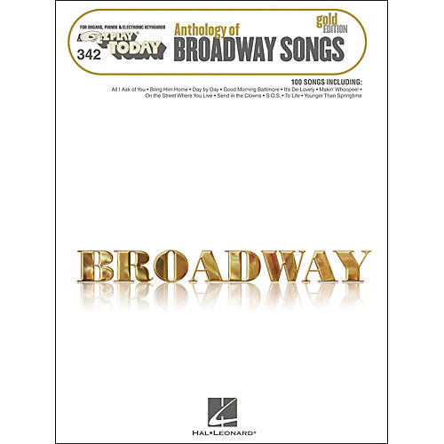 Hal Leonard Anthology Of Broadway Songs Gold Edition E-Z Play 342