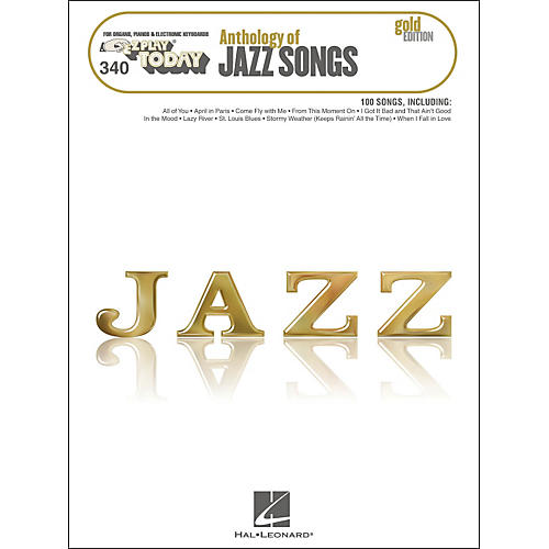 Hal Leonard Anthology Of Jazz Songs - Gold Edition E-Z Play 340