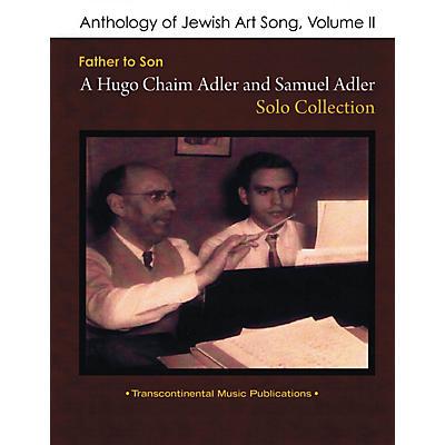 Transcontinental Music Anthology of Jewish Art Song, Vol. 2 Transcontinental Music Folios Series Softcover by Samuel Adler