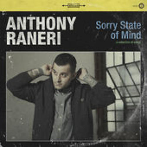 Alliance Anthony Raneri - Sorry State of Mind