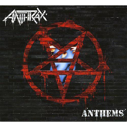 Alliance Anthrax - Anthems