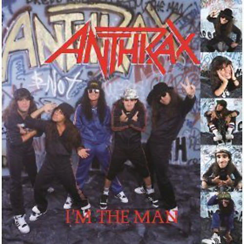 Alliance Anthrax - I'm the Man