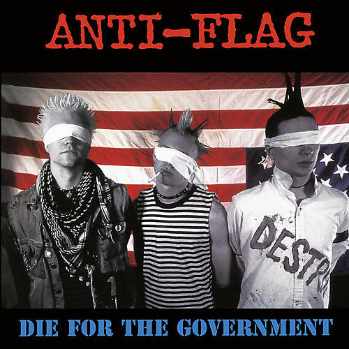 Alliance Anti-Flag - Die For The Government