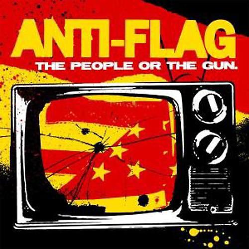 Alliance Anti-Flag - The People Or The Gun