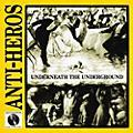 Alliance Anti-Heroes - Underneath the Underground thumbnail