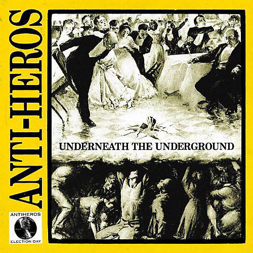 Alliance Anti-Heroes - Underneath the Underground