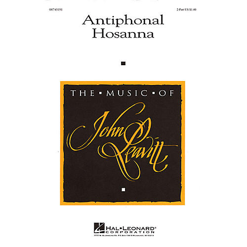 Hal Leonard Antiphonal Hosanna 2PT/PERCUSSION composed by John Leavitt