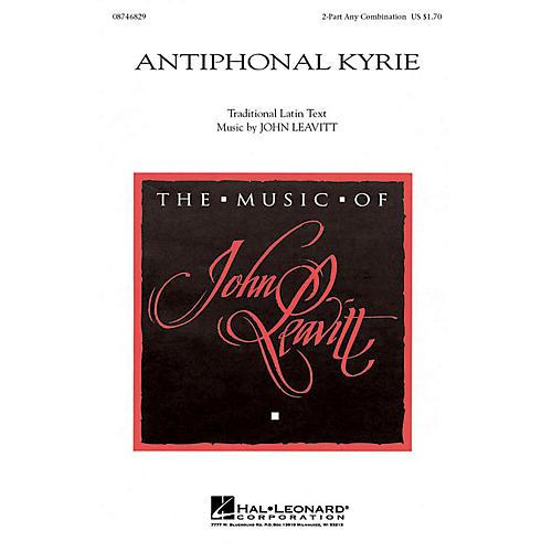 Hal Leonard Antiphonal Kyrie 2-Part any combination composed by John Leavitt