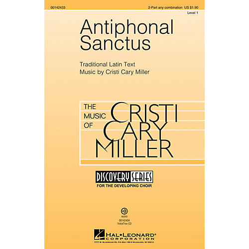 Hal Leonard Antiphonal Sanctus (Discovery Level 1) 2-Part any combination composed by Cristi Cary Miller