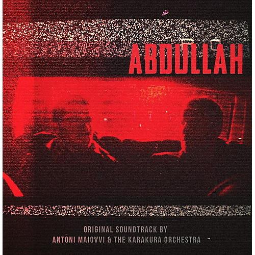 Alliance Anton Maiovvi - Abdullah (original Soundtrack)