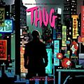 Alliance Antoni Maiovvi - Thug (Original Soundtrack) thumbnail