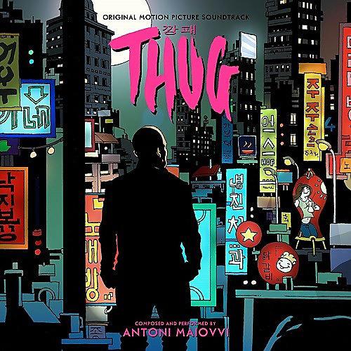 Alliance Antoni Maiovvi - Thug (Original Soundtrack)