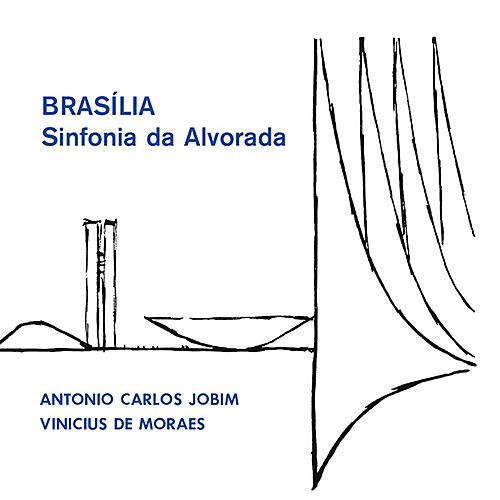 Alliance Antonio Carlos Jobim & De Moraes, Vinicius - Brasilia - Sinfonia Da Alvorada