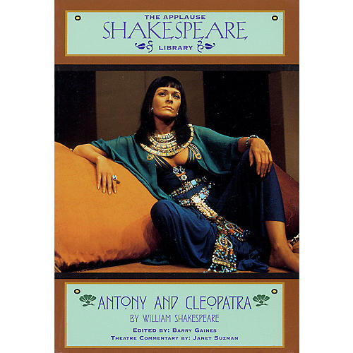 Applause Books Antony & Cleopatra Applause Books Series Softcover Written by William Shakespeare