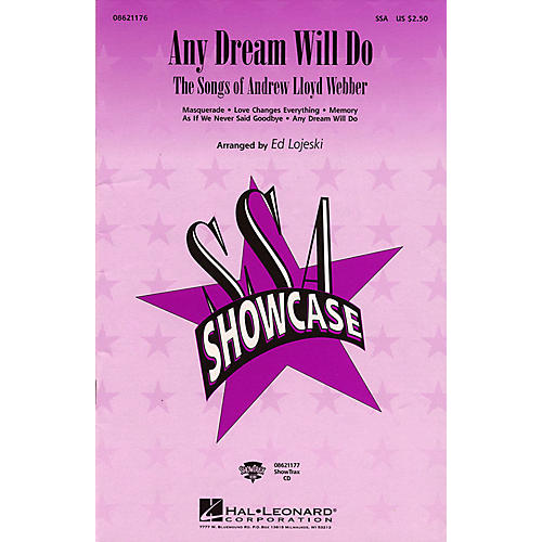 Hal Leonard Any Dream Will Do - The Songs of Andrew Lloyd Webber (Medley) SSA arranged by Ed Lojeski