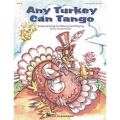 Hal Leonard Any Turkey Can Tango Song Collection Book